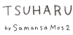 TSUHARU by Samansa Mos2
